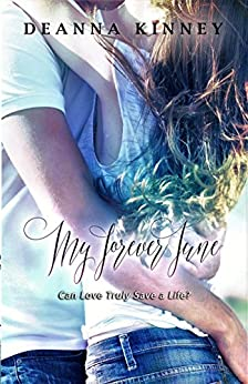 My Forever June (English Edition) di [Kinney, DeAnna]