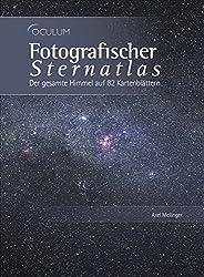 Fotografischer Sternatlas: Der gesamte Himmel auf 82 Kartenblättern