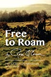Free To Roam: Tails of a Housesitting Adventure Across the UK (English Edition)