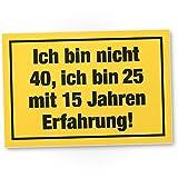 DankeDir! Ich Bin Nicht 40 Jahre, Kunststoff Schild - Geschenk 40. Geburtstag, Geschenkidee Geburtstagsgeschenk Vierzigsten, Geburtstagsdeko/Partydeko / Party Zubehör/Geburtstagskarte