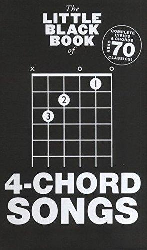 THE LITTLE BLACK BOOK OF 4 CHORD SONGS  PARTITIONS POUR PAROLES ET ACCORDS