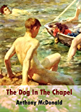 The Dog In The Chapel (English Edition)