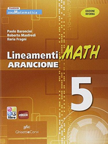 Lineamenti.math arancione. Ediz. riforma. Per il triennio degli Ist. tecnici. Con espansione online: LINEAM.MATH ARANCIONE 5: 3
