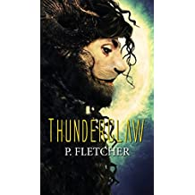 ThunderClaw (Alien Warrior Book 2) (English Edition)