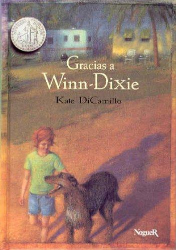 Gracias a winn-dixie (Noguer Historico) por Kate Dicamillo