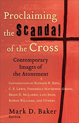 Proclaiming the Scandal of the Cross: Contemporary Images of ...