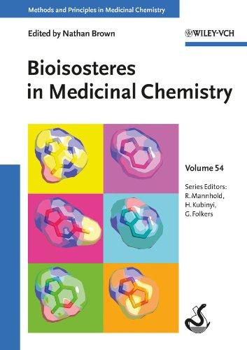Bioisosteres in Medicinal Chemistry (Methods and Principles in Medicinal Chemistry Book 54) (English Edition) (Computational Medicine)