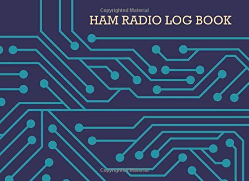 Ham radio log book: Notebook for amateur radio operators: Handy logging sheets to keep your notes organized: Blue and orange retro tech circuitry design