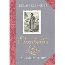 Elisabeth's Lists: A Family Story