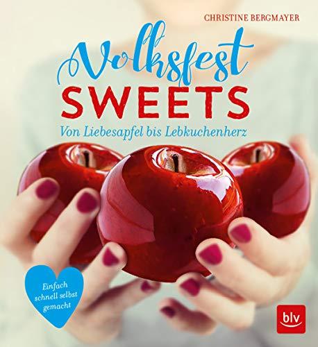Volksfest-Sweets: Von Liebesapfe...
