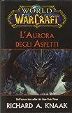 L'aurora degli Aspetti. World of Warcraft