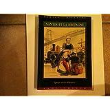 Nantes et la Bretagne : Quinze siècles d'histoire