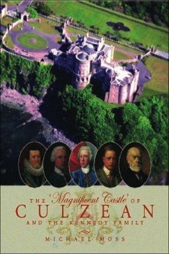 Culzean Castle (The 'Magnificent Castle' of Culzean and the Kennedy Family)