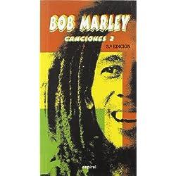 Canciones II de Bob Marley (Espiral / Canciones)