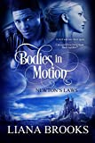Bodies In Motion (Newton's Laws Book 1) (English Edition)