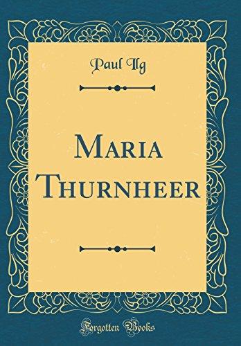 Maria Thurnheer (Classic Reprint)