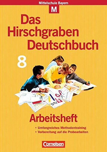 Das Hirschgraben Deutschbuch - Mittelschule Bayern / 8. Jahrgangsstufe - Arbeitsheft mit Lösungen, 1. A