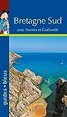 Guides bleus. Bretagne Sud par bleus
