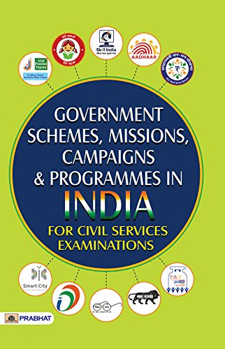 Government Schemes, Missions, Campaigns and Programmes In India