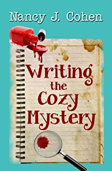 Writing the Cozy Mystery (English Edition) von [Cohen, Nancy J.]