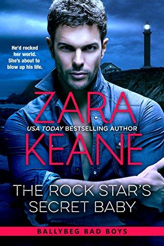 The Rock Star's Secret Baby (Ballybeg Bad Boys, Book 2) (English Edition) par Zara Keane