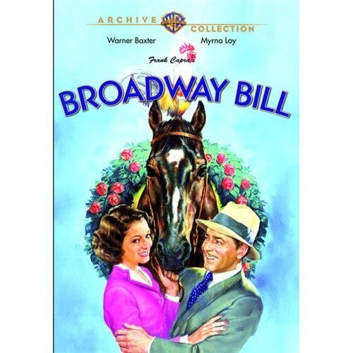 Broadway Bill by Warner Baxter