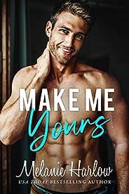 Make Me Yours (English Edition)