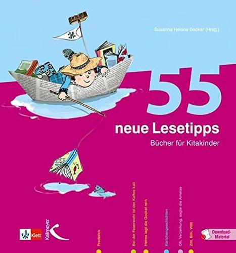 55 neue Lesetipps: Bücher für Kitakinder