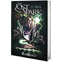 The Lost Spark by J. T. Krul (2013-06-11)