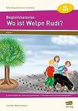Begleitmaterial: Wo ist Welpe Rudi?: Zu jedem Kapitel der Lektüre ein Stationenlauf - 3-fach differenziert und fächerübergreifend (2. Klasse) (Fächerübergreifend lernen mit Lektüren) -