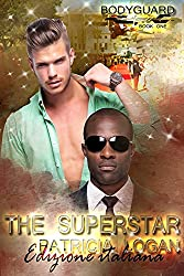 The Superstar (Edizione italiana) (Marine Bodyguards Vol. 1)