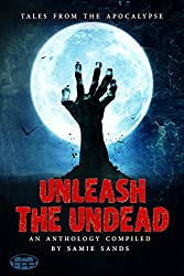 Unleash the Undead (English Edition)