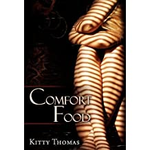 Comfort Food by Kitty Thomas (2010-10-31)