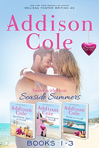 Sweet with Heat: Seaside Summers, Contemporary Romance Boxed Set, Books 1-3: Read, Write, Love at Seaside – Dreaming at Seaside – Hearts at Seaside