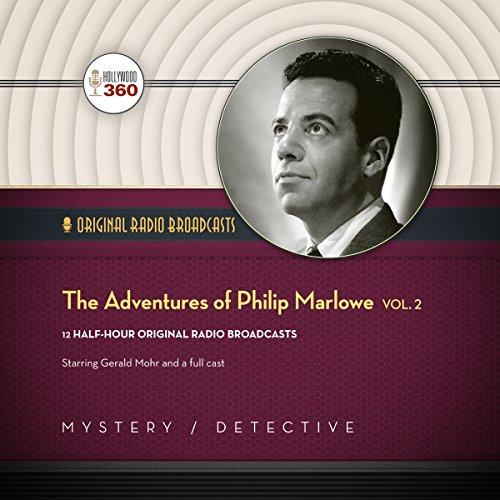 The Adventures of Philip Marlowe, Vol. 2  Audiolibri