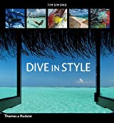 Dive in Style by Tim Simond (2006-04-24)