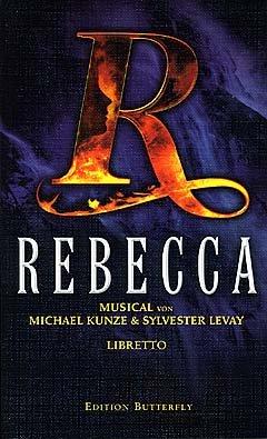 rebecca-musical-arrangiert-fur-text-libretto-noten-sheetmusic-komponist-kunze-michael-levay-sylveste