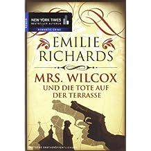 Mrs. Wilcox und die Tote auf der Terrasse