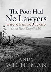 By Andy Wightman The Poor Had No Lawyers (First 1st Edition) [Hardcover]