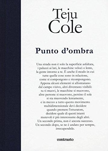Punto d'ombra. Ediz. illustrata (In parole) por Teju Cole