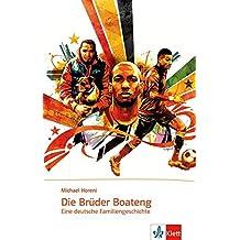 Die Brüder Boateng: Eine deutsche Familiengeschichte. Mit Annotationen (Zoom – näher dran!)