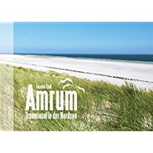 Amrum - Trauminsel in der Nordsee: Bildband