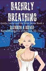 [ Baehrly Breathing Reeves, Elizabeth a. ( Author ) ] { Paperback } 2014