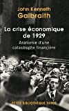 La crise économique de 1929 - Anatomie d'une catastrophe financière
