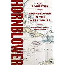 Hornblower in the West Indies (A Horatio Hornblower Tale of the Sea Book 11)
