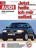 Audi   100/Avant: ab Dezember '90 / ohne Diesel //  Reprint der 2. Auflage 2000 (Jetzt helfe ich mir selbst) -