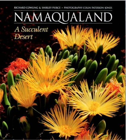 Namaqualand: A Succulent Desert by Shirley M Pierce (2001-03-01)