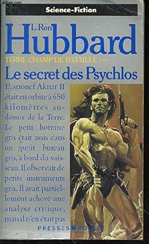 Terre, champ de bataille, Tome 3 : Le secret des psychlos
