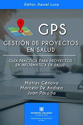 GPS: Gestión de Proyectos en Salud por Matías Génova