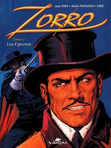 Zorro : Les espions Tome 2 par André Papazian